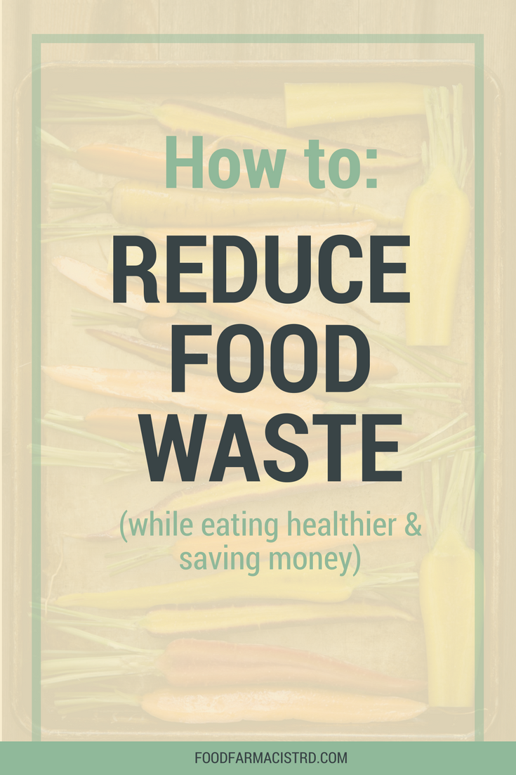 Reduce food waste | Healthy eating on budget | sustainable eating
