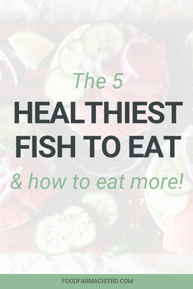 Healthiest Fish to Eat | Low Mercury Fish | Best Fish to Eat