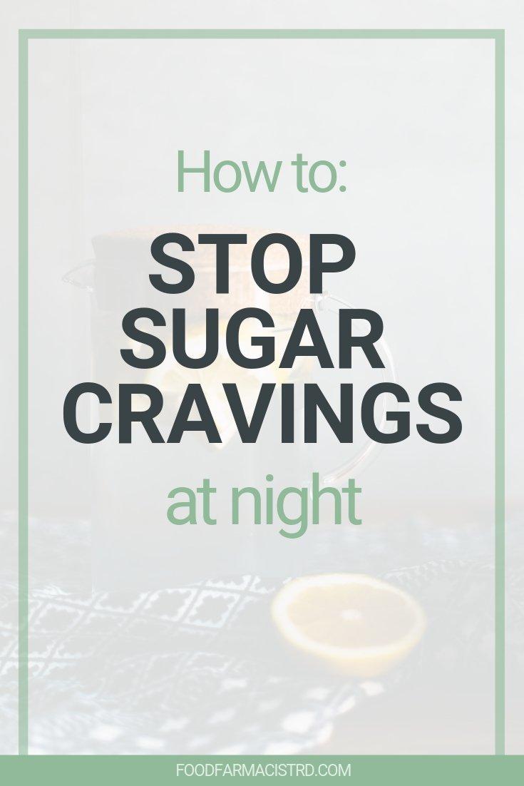 sugar cravings at night, stop sugar cravings